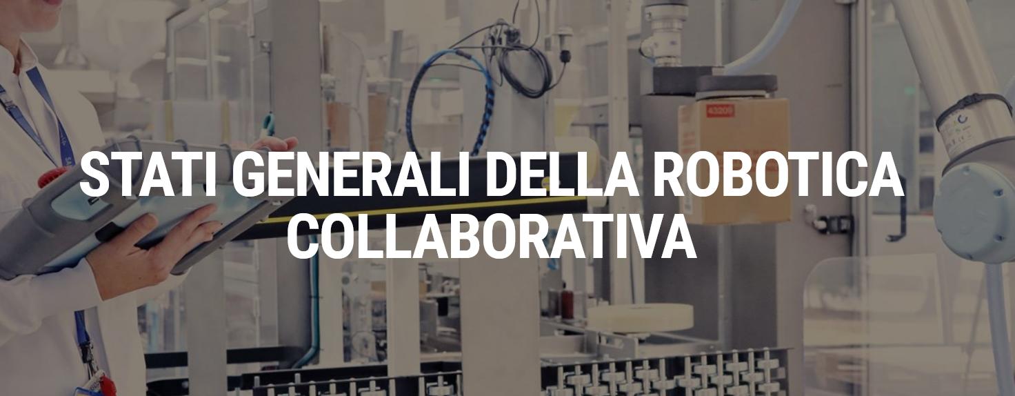 26 novembre 2020 - Stati Generali della Robotica Collaborativa